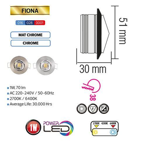 FIONA 1W Chrom 2700K L.DOWNLIGHT
