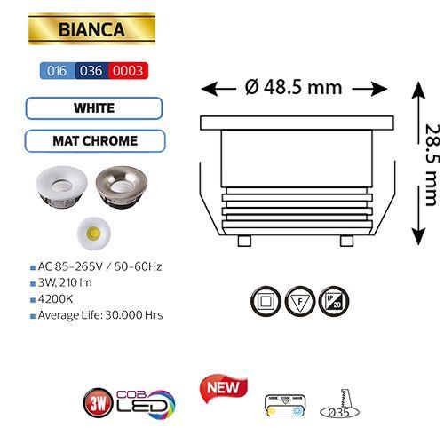 BIANCA 016-036-0003 3W MTCHRM 4200K 85-265V L.DOWNLIGHT