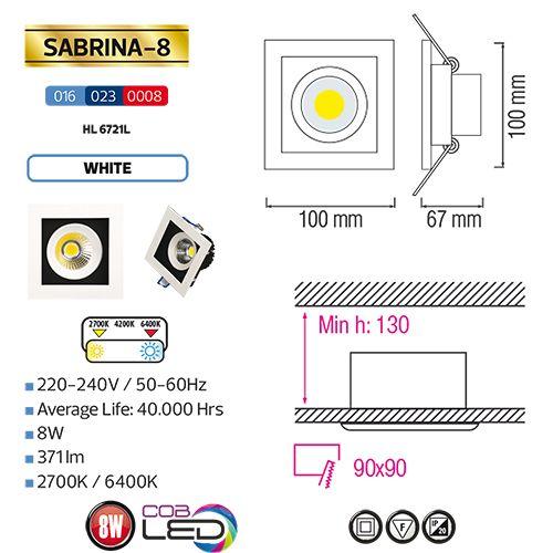 Sabrina-8 HL6721L 8W 6400K KALTWEISS 220-240V COB LED EINBAUSPOT