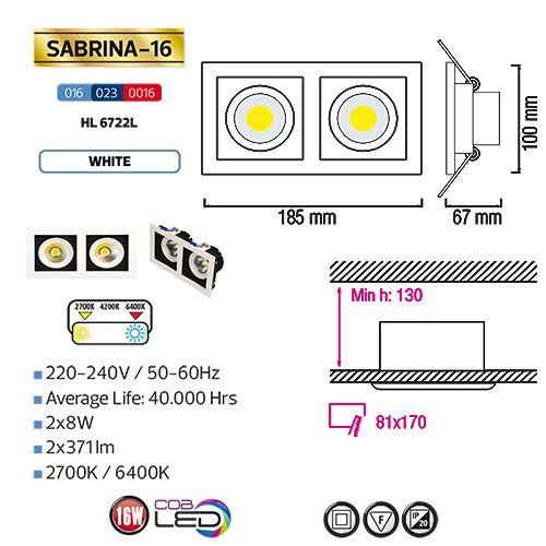 Sabrina- 16 HL6722L 2X8W 2700K WARMWEISS 220-240V COB LED EINBAUSPOT
